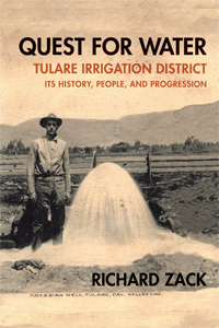 Quest for Water: Tulare Irrigation District, Its History, People, and Progression